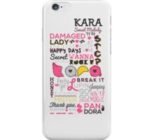KARA Sweet Melody (Phone Case) iPhone Case/Skin