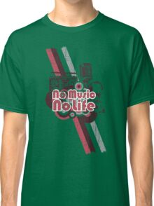 No Music No Life! Classic T-Shirt