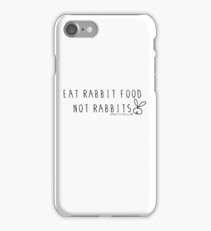 Eat rabbit FOOD not rabbits! Vegetarian vegan  iPhone Case/Skin
