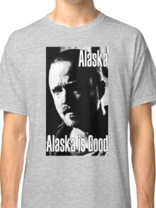 Breaking Bad - Alaska is Good Classic T-Shirt