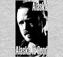 Breaking Bad - Alaska is Good Unisex T-Shirt