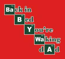 Baby + Waa = Waking Dad Kids Tee