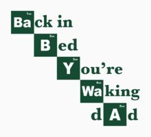 Baby + Waa = Waking Dad Kids Clothes