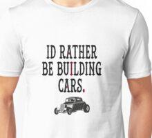 I'd rather be Unisex T-Shirt