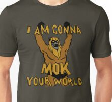 Mok Your World! Unisex T-Shirt