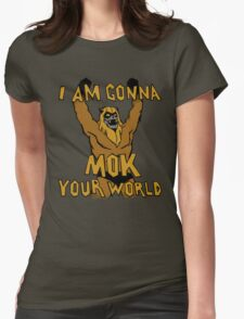 Mok Your World! Womens Fitted T-Shirt