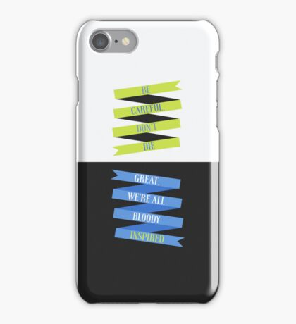 Be Careful, We're All Bloody Inspired iPhone Case/Skin