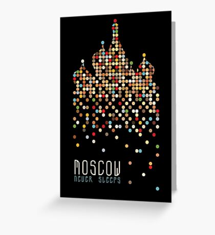 Moscow Never Sleeps Greeting Card