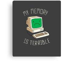 My Memory Is Terrible Canvas Print