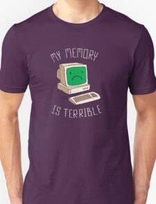 My Memory Is Terrible T-Shirt