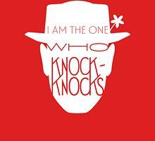 I Am The One Who Knock-Knocks Unisex T-Shirt