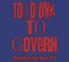 To Drunk To Govern by boobs4victory