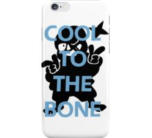 Undertale - Cool to the bone iPhone Case/Skin