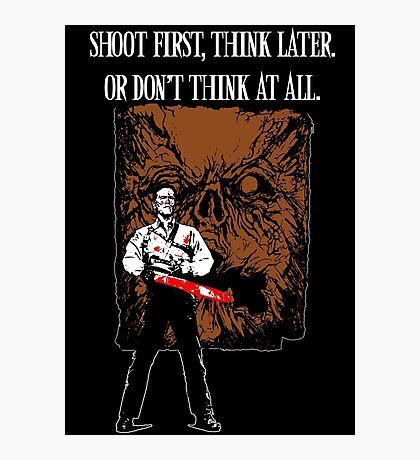 Shoot first,think later Photographic Print