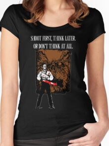 Shoot first,think later Women's Fitted Scoop T-Shirt