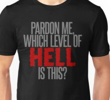 Which Level of Hell is This? Unisex T-Shirt