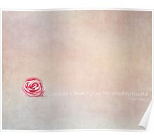 love is like a flower Poster