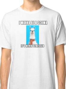I wanna be a schwa:  It's never stressed. Classic T-Shirt