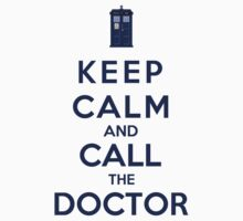 Keep Calm And Call The Doctor (Color Version) by Phaedrart