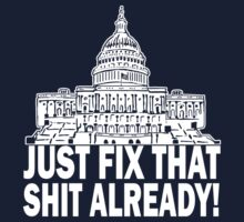 We The People Are Tired Of Your Crap by AngryMongo