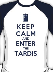 Keep Calm And Enter The Tardis (Color Version) T-Shirt