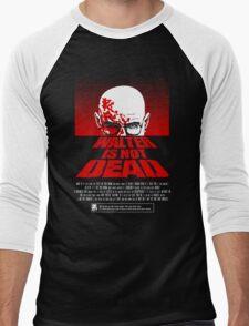 Heisenberg NOT DEAD!  Men's Baseball ¾ T-Shirt