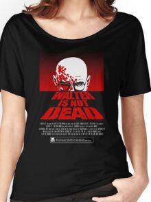 Heisenberg NOT DEAD!  Women's Relaxed Fit T-Shirt