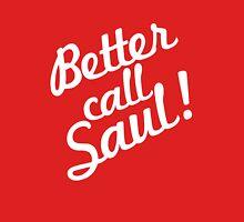 Better Call Saul! #2 Unisex T-Shirt