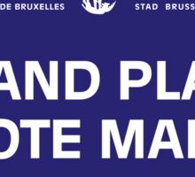Grand Place, Street Sign, Brussels, Belgium Sticker