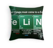 FeLiNa Poster (Breaking Bad) Throw Pillow