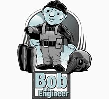Bob the Engineer Unisex T-Shirt