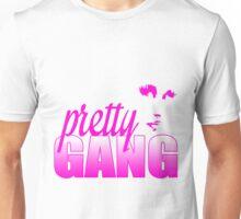 Pretty Gang Unisex T-Shirt
