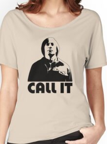 CALL IT - No Country for Old Men Women's Relaxed Fit T-Shirt