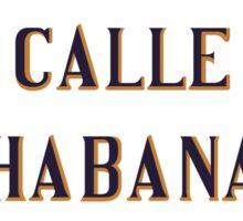 Calle Habana, Street Sign, Havana, Cuba Sticker