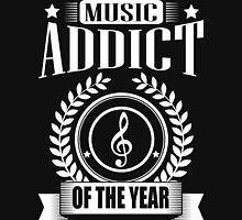 Music Addict of the year!  Unisex T-Shirt