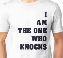 Breaking Bad I Am The One Who Knocks Black Text Unisex T-Shirt