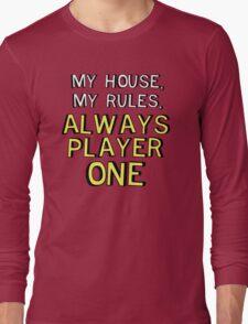 House Rules Long Sleeve T-Shirt