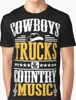 Cowboys, trucks & country music Graphic T-Shirt