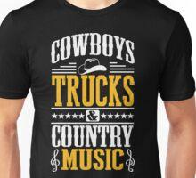 Cowboys, trucks & country music Unisex T-Shirt