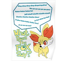 What Does Fennekin Say? Poster