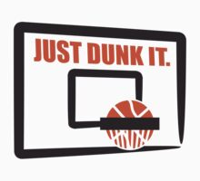 Just Dunk It Basketball Dunking Design by Style-O-Mat