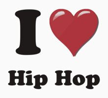I Heart Hip Hop (b) by HighDesign