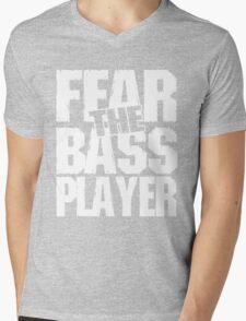 Fear the bass player Mens V-Neck T-Shirt