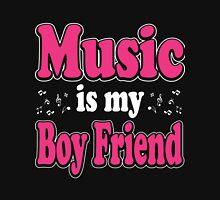 Music is my boy friend Unisex T-Shirt