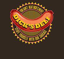 Dick's Deli Unisex T-Shirt