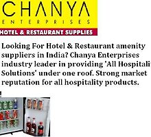 Hotel supplier in india by chanyaenterpris
