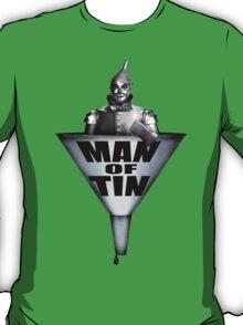 MAN OF TIN T-Shirt