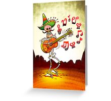 Mexican Skeleton Playing Guitar Greeting Card