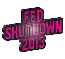 FED SHUTDOWN 2013 by HUMAnHUMAn