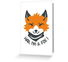 Hello, I'm a FOX! Greeting Card